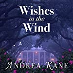 Wishes in the Wind | Andrea Kane