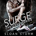 Surge: Bad Boy Racing Romance: Fastlane Series, Book 1 | Sloan Storm