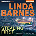 Stealing First: A Carlotta Carlyle Short Story (       UNABRIDGED) by Linda Barnes Narrated by Tavia Gilbert