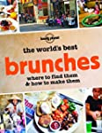 Lonely Planet The World's Best Brunch...