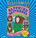 Sapphire Battersea (Hetty Feather) by Wilson, Jacqueline on 29/09/2011 Unabridged edition Jacqueline Wilson