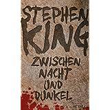 """Zwischen Nacht und Dunkel: Novellenvon """"Stephen King"""""""