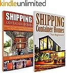 Shipping Container Homes: Box Set:Shi...