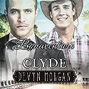 Bonaventure and Clyde Audiobook by Devyn Morgan Narrated by Joe Formichella