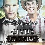 Bonaventure and Clyde   Devyn Morgan