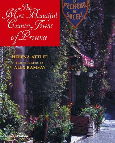 The Most Beautiful Country Towns of Provence (Most Beautiful Villages)