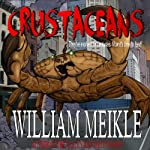 Crustaceans | William Meikle