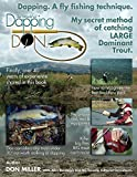 img - for Dapping. A Fly Fishing Technique: My secret method of catching LARGE Dominant Trout book / textbook / text book