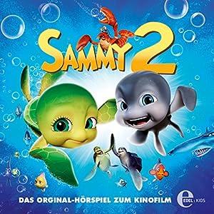 Kleine Helden auf großer Mission (Sammys Abenteuer 2) Hörspiel