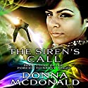 The Siren's Call: Forced to Serve, Book 3 (       UNABRIDGED) by Donna McDonald Narrated by Allyson Johnson