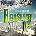 Berserker Lies (       UNABRIDGED) by Fred Saberhagen Narrated by Paul Michael Garcia