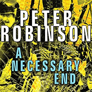A Necessary End | [Peter Robinson]