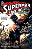 Superman Unchained: Deluxe Edition (The New 52)