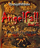 AngelFall Book II - A Novel of Hell (The AngelFall Series 2)