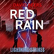 Red Rain: Lightning Strikes: Red Rain Series, Book 2 | David Beers