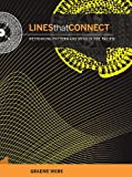 img - for Lines That Connect: Rethinking Pattern and Mind in the Pacific book / textbook / text book