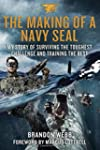 The Making of a Navy Seal: My Story o...