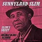 Slim's Shout + Chicago Blues Session