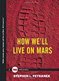 How We ll Live on Mars (TED Books)