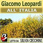 All'Italia [To Italy]   Giacomo Leopardi