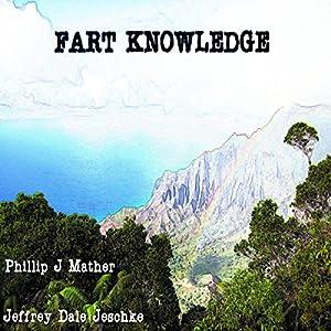 Fart Knowledge Audiobook