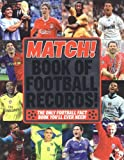 MATCH The Match Book of Football Records: From the Makers of Britain's Bestselling Football Magazine