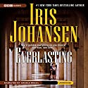 Everlasting Audiobook by Iris Johansen Narrated by Angela Brazil