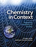 Chemistry in Context 7th Edition by Society, American Chemical published by McGraw-Hill Science/Engineering/Math Paperback
