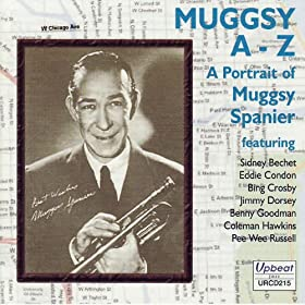 Muggsy Spanier - Dip Your Brush In The Sunshine - My Gal Sal
