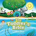 The Toddler's Bible (       UNABRIDGED) by V. Gilbert Beers Narrated by Mimi Black
