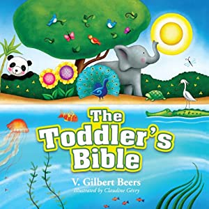 The Toddler's Bible | [V. Gilbert Beers]