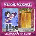 Mirella kommt in die Schule (Mirella Manusch, das kleine Vampirmädchen 2) Hörbuch von Andrea Russo Gesprochen von: Thomas Krause, Lilija Klee, Hanno Friedrich
