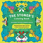 The Stoner's Coloring Book: Coloring...