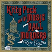 Kitty Peck and the Music Hall Murders | Kate Griffin