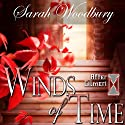 Winds of Time: The After Cilmeri Series Audiobook by Sarah Woodbury Narrated by Laurel Schroeder