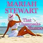 That Chesapeake Summer: Chesapeake Diaries, Book 9 | Mariah Stewart