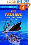 The Titanic: Lost and Found (Step int...