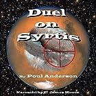 Duel on Syrtis Hörbuch von Poul Anderson Gesprochen von: C James Moore