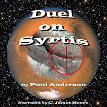 Duel on Syrtis Audiobook by Poul Anderson Narrated by C James Moore