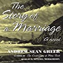 The Story of a Marriage: A Novel Audiobook by Andrew Sean Greer Narrated by S. Epatha Merkerson