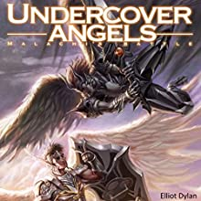 Undercover Angels: Malachi's Battle Audiobook by Elliot Dylan Narrated by Elliot Dylan