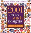 Better Homes and Gardens 2001 Cross Stitch Designs: The Essential Reference Book
