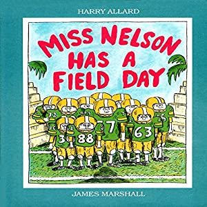 Miss Nelson Has a Field Day Audiobook
