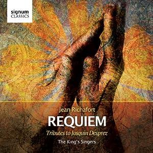 Richafort: Requiem - Tributes to Josquin Desprez