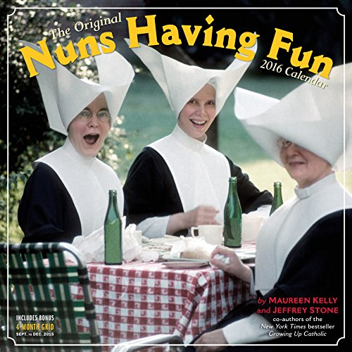 Nuns Having Fun Wall Calendar 2016 - Maureen Kelly