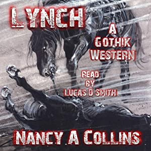 Lynch: A Gothik Western | [Nancy A. Collins]