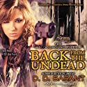 Back from the Undead: Bloodhound Files, Book 5