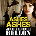 Ashes Ashes: Hostage Negotiation Team #2 Audiobook by Julie Coulter Bellon Narrated by Simon Pringle-Wallace