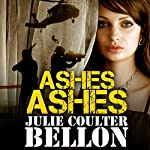 Ashes Ashes: Hostage Negotiation Team #2 | Julie Coulter Bellon