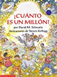 Cuanto Es Un Millon? (Spanish Edition) (059047393X) by Schwartz, David